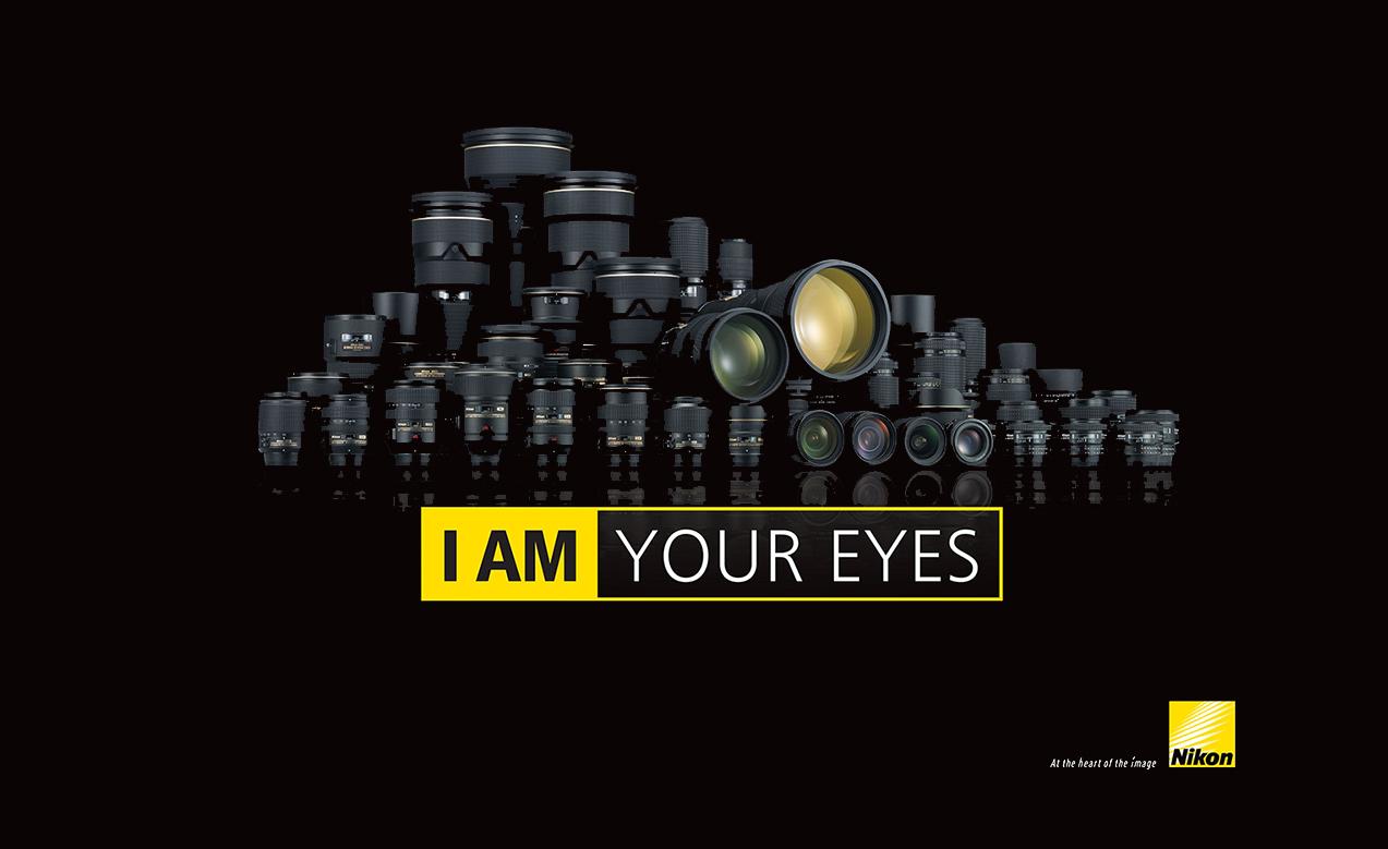 """The Eyes of Nikon """"I am Your Eyes"""""""