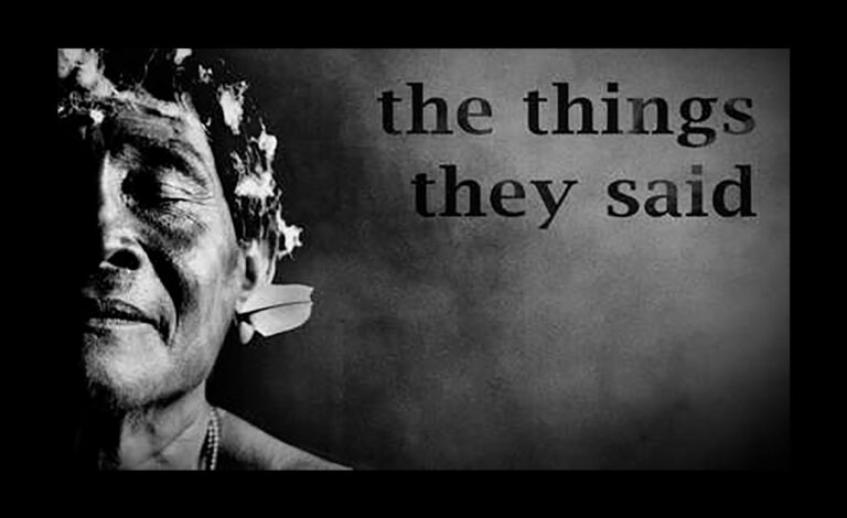 "Survival International ""The Things They Said"""
